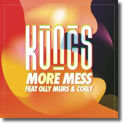 Cover: Kungs feat. Olly Murs & Coely - More Mess