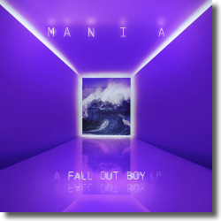 Cover: Fall Out Boy - M A N I A