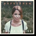Cover:  Clara Louise - Aufstehen