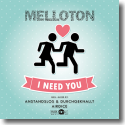 Cover:  Melloton - I Need You