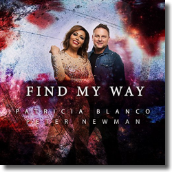 Cover: Patricia Blanco & Peter Newman - Find My Way