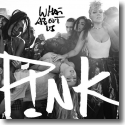 Cover:  P!nk - What About Us