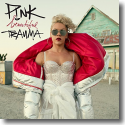 Cover:  P!nk - Beautiful Trauma