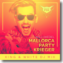Cover: Willi Wedel - Mallorca Party Krieger (King & White DJ Mix)