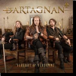 Cover: dArtagnan - Verehrt & Verdammt