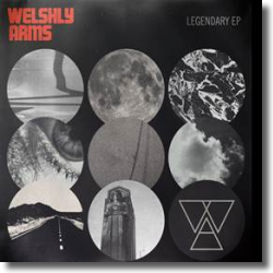 Cover: Welshly Arms - Legendary EP
