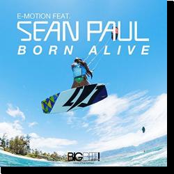 Cover: E-Motion feat. Sean Paul - Born Alive