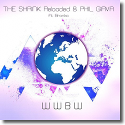 Cover: The Shrink Reloaded & Phil Giava feat. Branko - WWBW