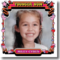 Cover: Miley Cyrus - Younger Now