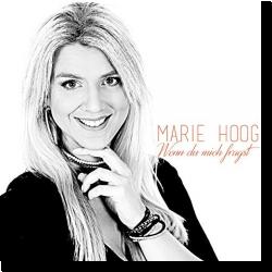 Cover: Marie Hoog - Wenn du mich fragst