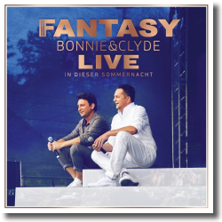 Cover: Fantasy - Bonnie & Clyde Live - In dieser Sommernacht