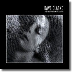 Cover: Dave Clarke - The Desecration Of Desire