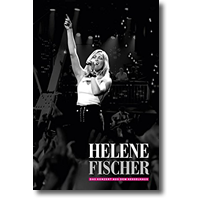 Cover: Helene Fischer - Das Konzert aus dem Kesselhaus