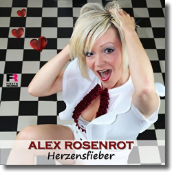 Cover: Alex Rosenrot - Herzensfieber
