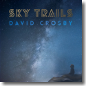 Cover: David Crosby - Sky Trails