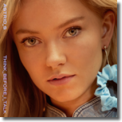 Cover: Astrid S - Think Before I Talk