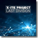 Cover: X-ite Project feat. Alex Grey - Last Division