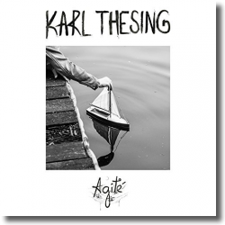 Cover: Karl Thesing - Agité