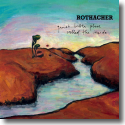 Cover:  Rothacher - Quiet Little Place Called The Inside