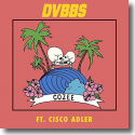 Cover:  DVBBS feat. Cisco Adler - Cozee