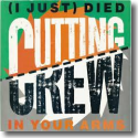 Cover: Cutting Crew - (I Just) Died In Your Arms