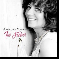 Cover: Angelika Martin - Im Fieber