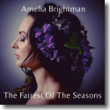 Cover:  Amelia Brightman - Fairest Of The Seasons