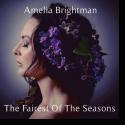 Cover:  Amelia Brightman - Fairest Of The Seasons