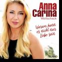 Cover: Anna-Carina Woitschack - Warum kann es nicht nur Liebe sein