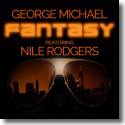 Cover: George Michael feat. Nile Rodgers - Fantasy