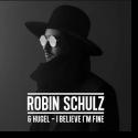 Cover:  Robin Schulz & HUGEL - I Believe I'm Fine