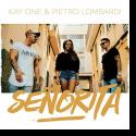 Cover:  Kay One feat. Pietro Lombardi - Señorita