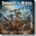 Cover:  Inner Axis - We Live By The Steel