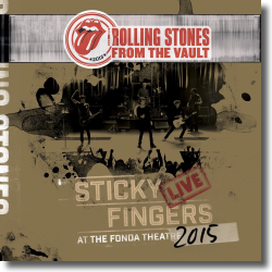 Cover: The Rolling Stones - From The Vault - Sticky Fingers: Live At The Fonda Theatre 2015