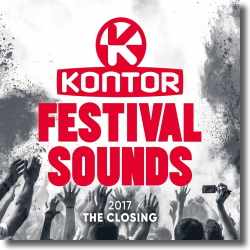 Cover: Kontor Festival Sounds 2017 - The Closing - Various Artists