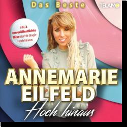 Cover: Annemarie Eilfeld - Hoch hinaus  - Das Beste