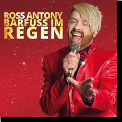 Cover: Ross Antony - Barfuß im Regen