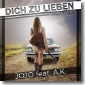 Cover: JoJo feat. A.K. - Dich zu lieben (Party Mix)