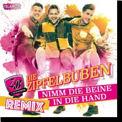 Cover: Die Zipfelbuben - Nimm die Beine in die Hand (Remix)