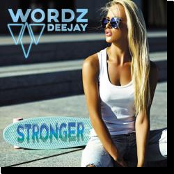 Cover: Wordz Deejay - Stronger
