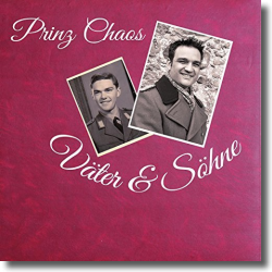 Cover: Prinz Chaos - Väter und Söhne