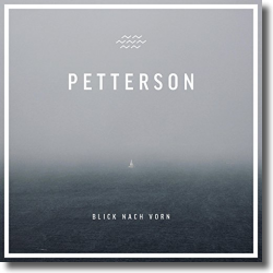 Cover: Petterson - Blick nach vorn