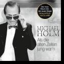 Cover:  Michael Holm - Als die alten Zeiten jung war'n
