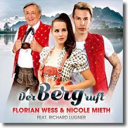 Cover: Florian Wess & Nicole Mieth feat. Richard Lugner - Der Berg ruft