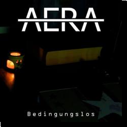 Cover: AERA - Bedingungslos