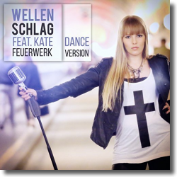 Cover: Wellenschlag feat. Kate - Feuerwerk