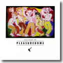 Cover: Frankie Goes To Hollywood - Welcome To The Pleasuredome (Deluxe Edition)