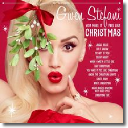 Cover: Gwen Stefani - You Make It Feel Like Christmas