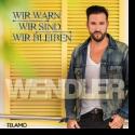 Cover:  Michael Wendler - Wir war'n, wir sind, wir bleiben