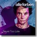 Cover: Alle Farben feat. Sam Gray - Never Too Late
